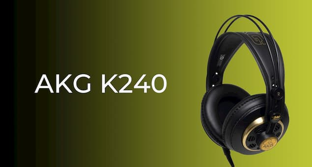 AKG K240 Detailed Review