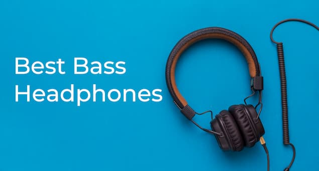 6 Best Bass Headphones of 2020