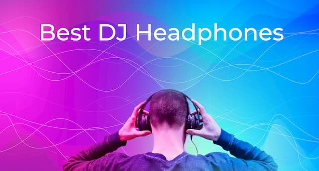 8 Best DJ Headphones