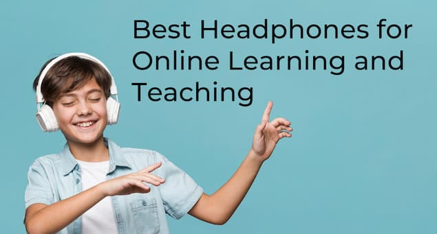 6 Best Headphones for Students and Teachers