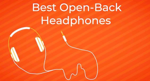 5 Best Open-Back Headphones