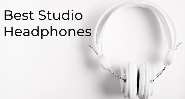 Best Studio Headphones Guide