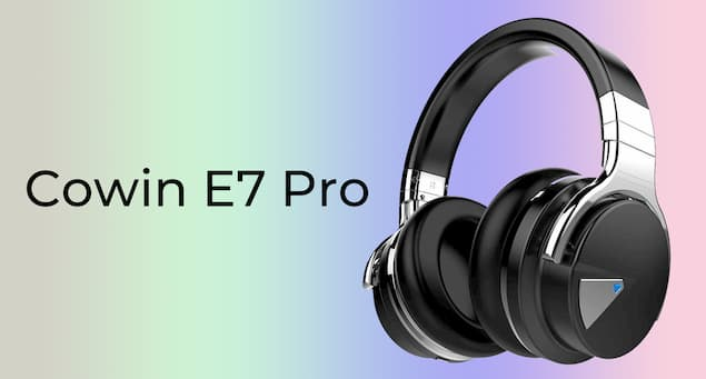 Cowin E7 Pro Detailed Review