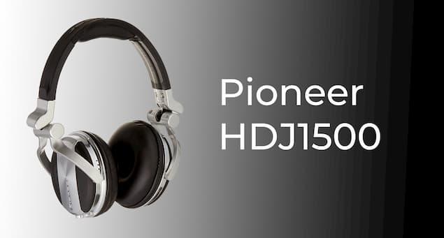 Pioneer HDJ1500 Review