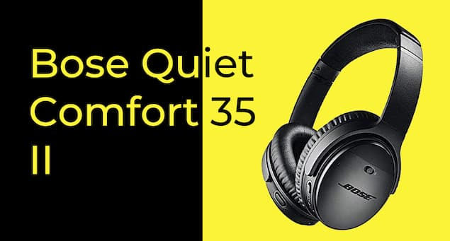 A Detailed Review of the Bose Quietcomfort 35 II Headphones
