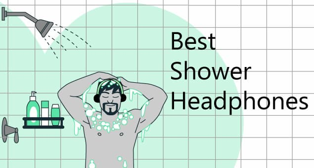Best shower headphones
