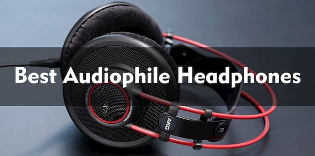 8 Best Audiophile Headphones