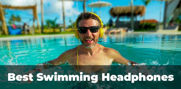 8 Best Swimming Headphones