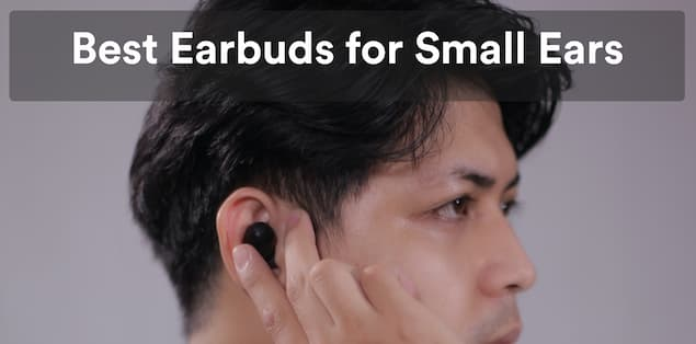 10 Best Earbuds for Small Ears in 2021