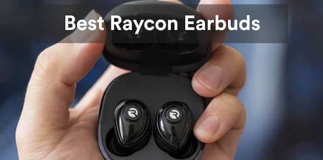 4 Best Raycon Earbuds