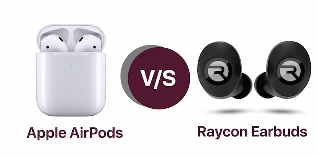 Raycon Earbuds vs AirPods Comparison