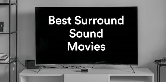 Best Surround Sound Movies